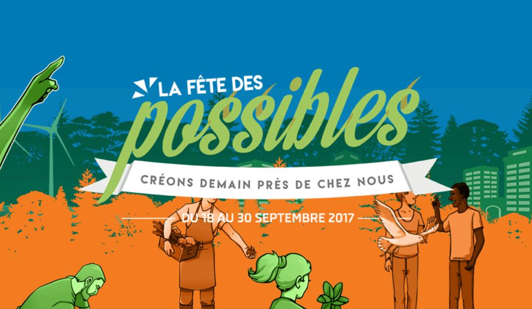 La Fête des Possibles : Créer le changement autour de soi !